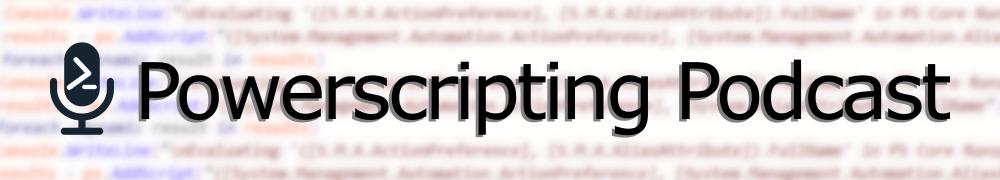 PowerScripting Podcast Banner